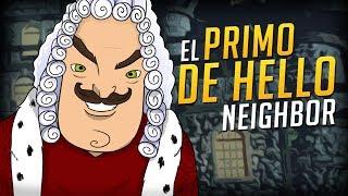 EL PRIMO DE HELLO NEIGHBOR - Goodbye My King | iTownGamePlay