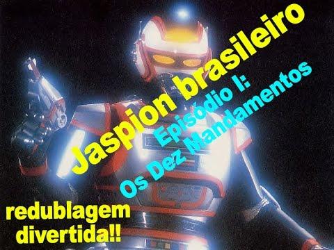 Jaspion brasileiro - Episódio 1: Os Dez Mandamentos (redublagem divertida)