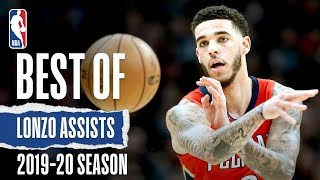 Best Of Lonzo Ball's Assists | 2019-20 Season