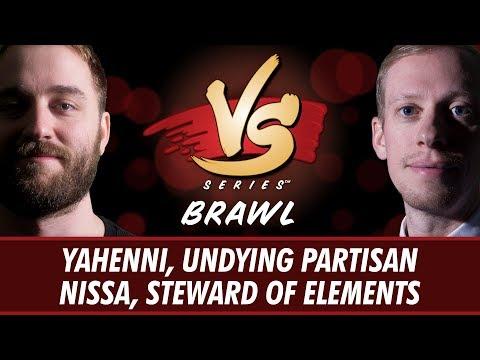 4/6/18 - Ross Vs. Stevens: Yahenni, Undying Partisan Vs. Nissa, Steward of Elements [Brawl]