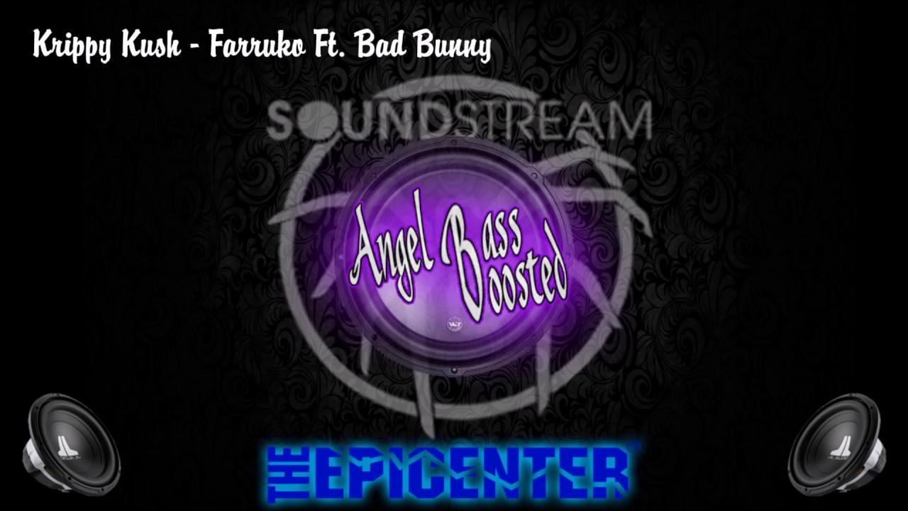 Krippy Kush   Farruko Ft  Bad Bunny BASS BOOSTED