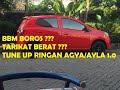 Cara Tune Up Ringan Mobil Agya / Ayla 1.0