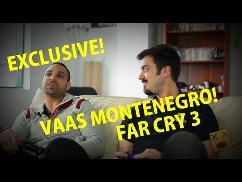 FAR CRY 3 BEHIND THE SCENES: GAMING VS. VAAS MONTENEGRO
