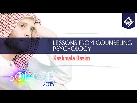 Lessons from Counseling Psychology - Sr. Kashmala Qasim