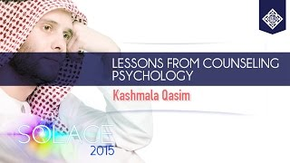 Lessons from Counseling Psychology - Sr. Kashmala Qasim