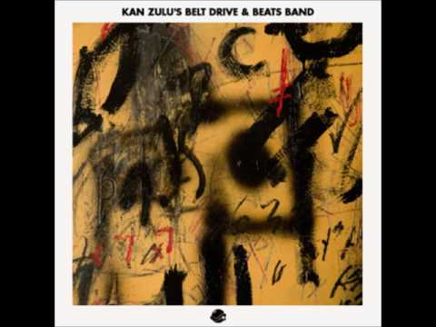 Kan Kick - Kan Zulu's Drive Belt & Beats Band (BTS Radio Mix)