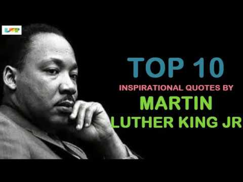 Top 10 Most Inspiring Martin Luther King Jr. Quotes