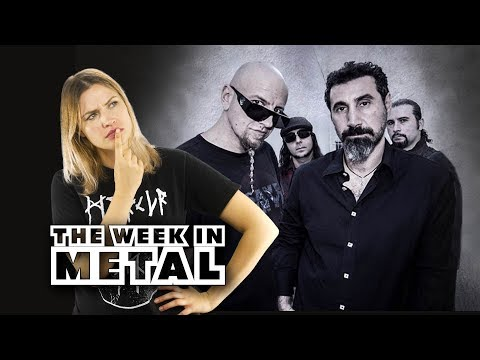 SYSTEM OF A DOWN RETURN? - The Week in Metal - February 26, 2018
