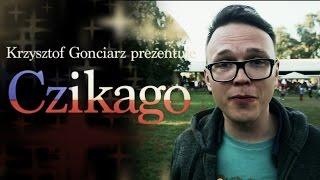 CZIKAGO - Tęsknota za Polską