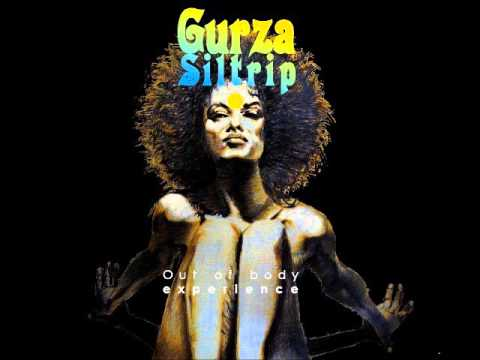 Gurza Siltrip - Out Of Body Experience (Full Album 2014)