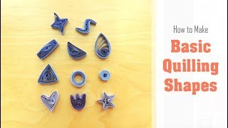 Quilling Basic Shapes | A Beginner's Tutorial on How to Quill Paper Shapes | Squares, Hearts, Stars