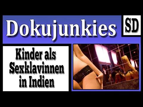 Doku junkies - Kinder als Sexsklavinnen in Indien ★ Dokumentation ★