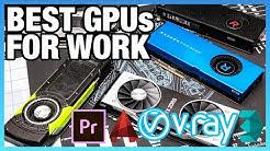 Best Workstation GPUs 2018: Premiere, AutoCAD, VRay, Blender, & More