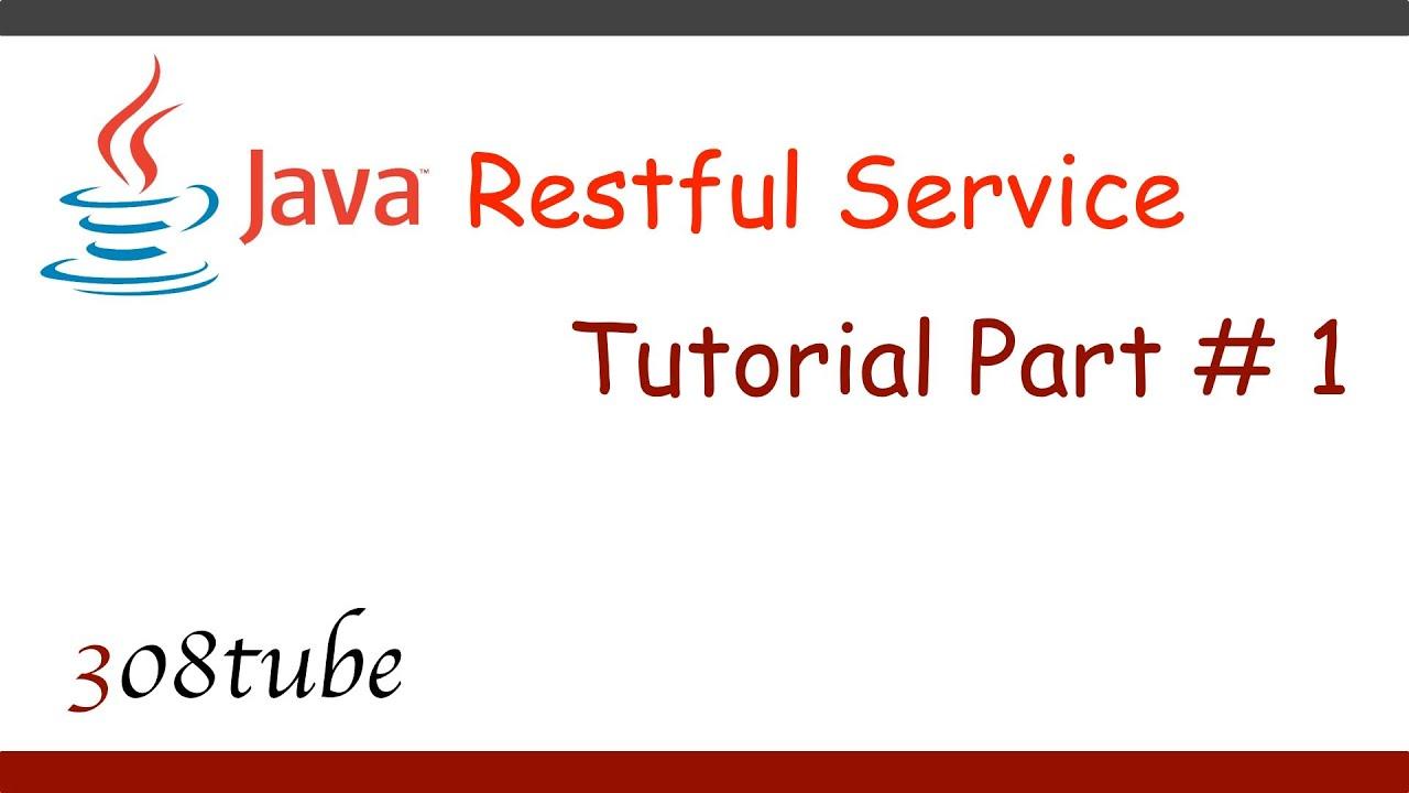 Java Restful Service Tutorial