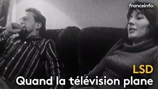 Quand des cobayes planaient sous LSD à la télé - franceinfo: