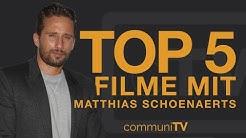 TOP 5: Matthias Schoenaerts Filme