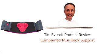 Tim Everett Reviews the Lumbamed Plus Back Support
