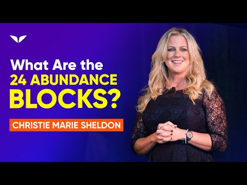 What are the 24 Abundance Blocks? | Christie Marie Sheldon