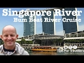 """Singapore  """"Bum Boat"""" River Cruise Highlights. Is this trip a must-do or a must-don't??"""
