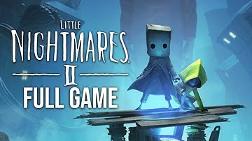 Little Nightmares 2 Gameplay Walkthrough FULL GAME (no commentary)