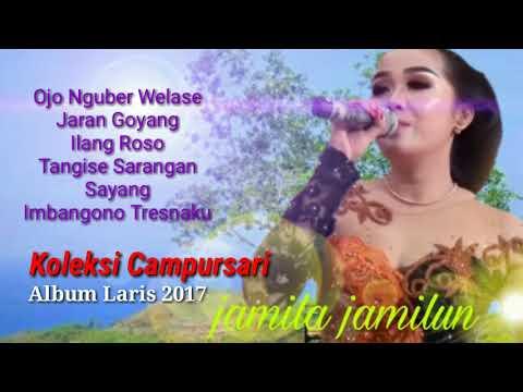 Koleksi campursari koplo Jamila Jamilun 2017