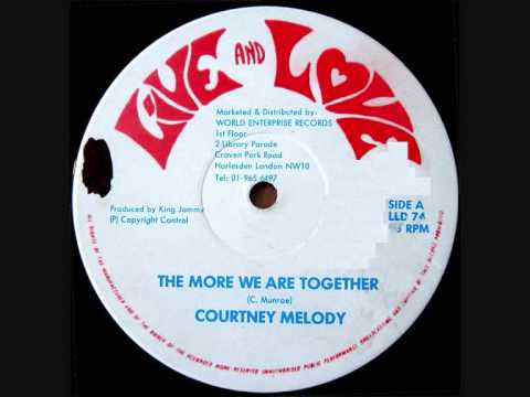 Courtney Melody - The More We Are Together (Chinatown Riddim)