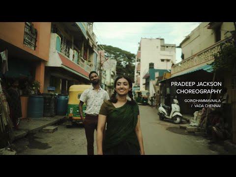 Dhanush - Goindhammavaala   VADACHENNAI   Pradeep Jackson Choreography (Official Video)