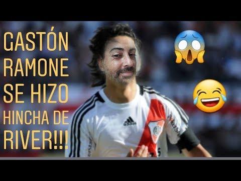 GASTÓN RAMONE Se HIZO De RIVER!!!