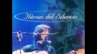 Heroes del Silencio - 6 - La Chispa Adecuada Acustico En Vivo HQ
