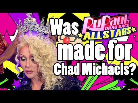 Was All Stars Made for Chad Michaels?