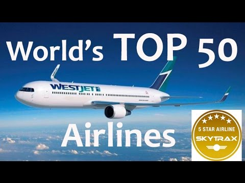 TOP 50 World's Best Airlines
