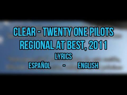 Download Twenty One Pilots   Clear (Original) (Sub. English - Español)