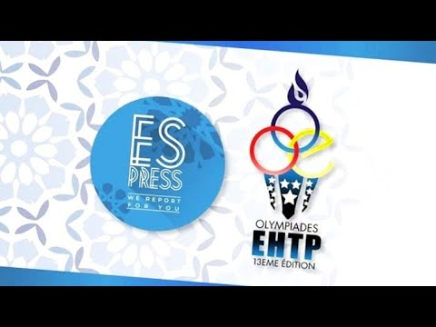 أجمل ما وقع في أولمبياد المدرسة الحسنية | olympiades EHTP  2019