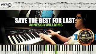 Gambar cover Save The Best For Last - Vanessa Williams / Piano Cover Tutorial Guide