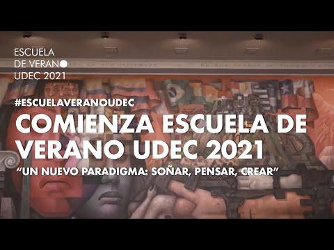 """#EscuelaVeranoUdeC: """"Un nuevo paradigma: soñar, pensar, crear"""""""