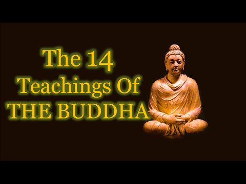 Buddha quotes | The Fourteen Teachings Of The Buddha