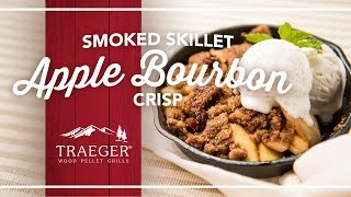 Holiday Smoked Skillet Apple Bourbon Crisp Recipe  Traeger Grills