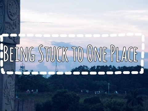 The Feeling of Being Stuck to One Place| Heart to Heart| Sun Talks^^