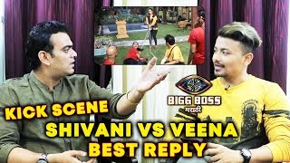 Aastad Kale BEST REPLY On Shivani Vs Veena Kick Controversy Bigg Boss Marathi 2 Exclusive Interview
