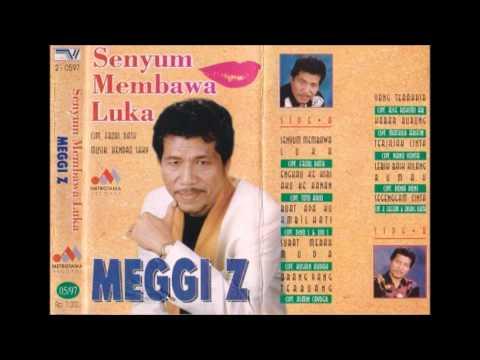 Senyum Membawa Luka / Meggi Z (original Full)