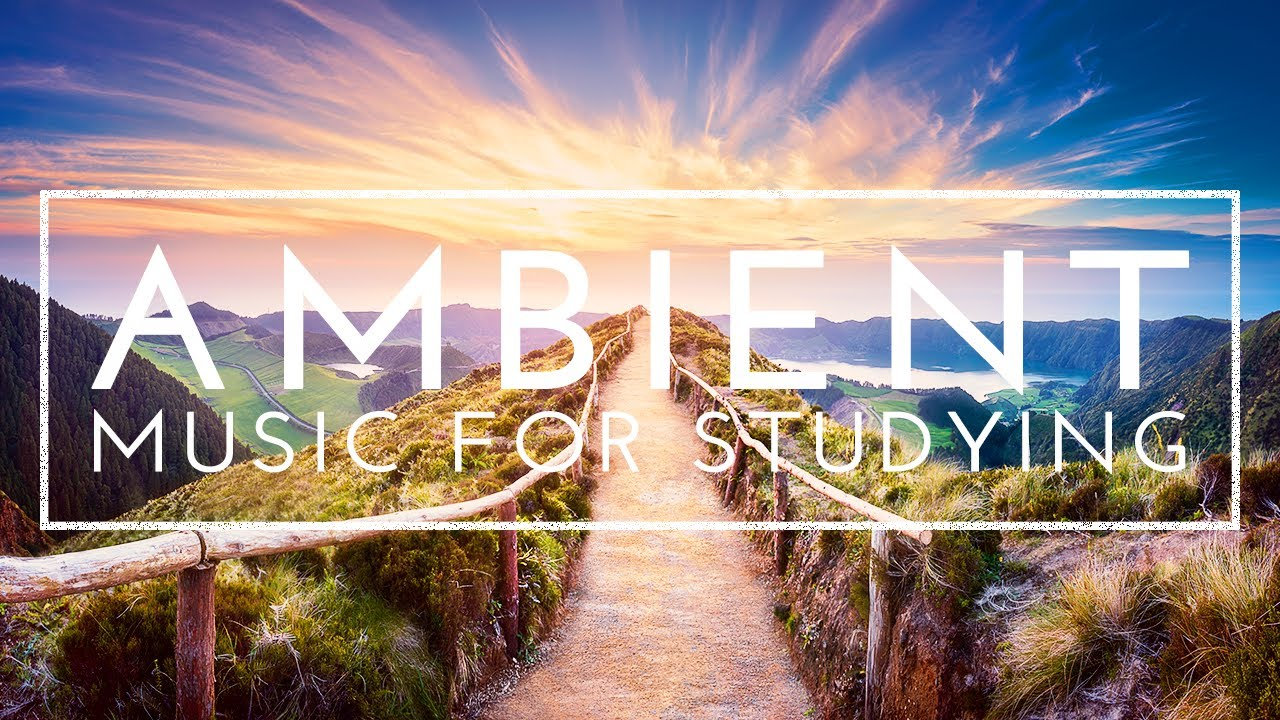 4 Hours of Music For Studying Concentration And Memory - Ambient Study Music to Concentrate