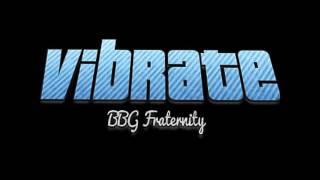 Vibrate | BBG Fraternity 2016