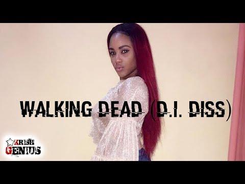 Ishawna - Walking Dead (Danielle D.I. & Dancehall Queen Carlene Diss) September 2017