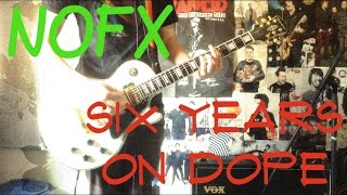 NOFX - Six Years On Dope Guitar Cover