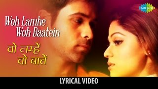 Enjoy the famous song of bollywood woh lamhe baatein with hindi & english lyrics sung k.k from movie zehar song: film: mo...