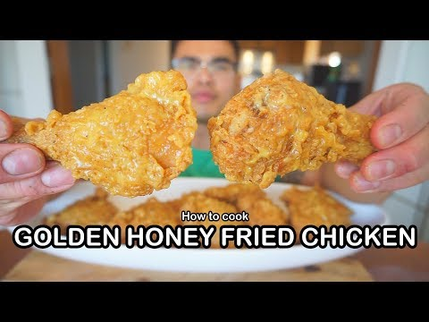 How To Cook GOLDEN HONEY FRIED CHICKEN