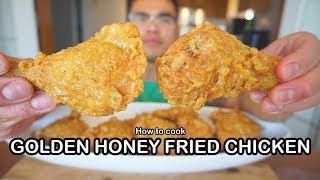How to cook GOLDEN HONEY FRIED CHICKEN