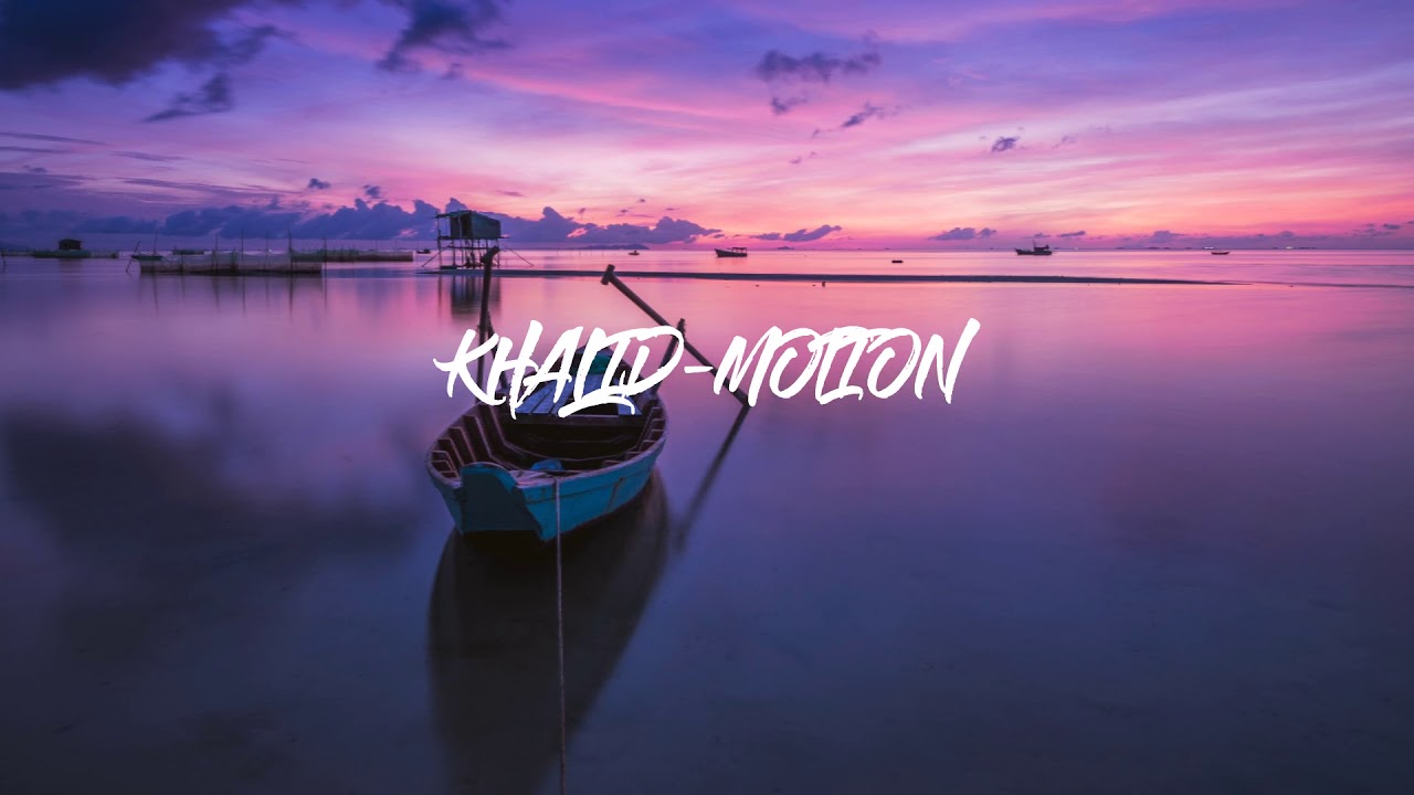 Khalid  - Motion (1 HOUR VERSION)