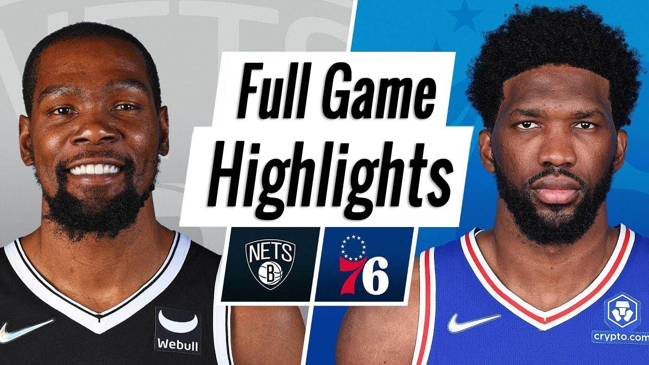 Download Brooklyn Nets vs. Philadelphia 76ers Full Game Highlights   NBA Season 2021-22