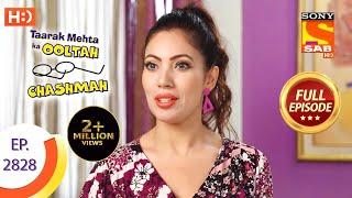 Taarak Mehta Ka Ooltah Chashmah - Ep 2828 - Full Episode - 27th September, 2019